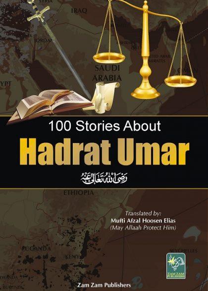 100 Stories Of Hadhrat Umar