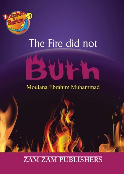 The Fire Did Not Burn