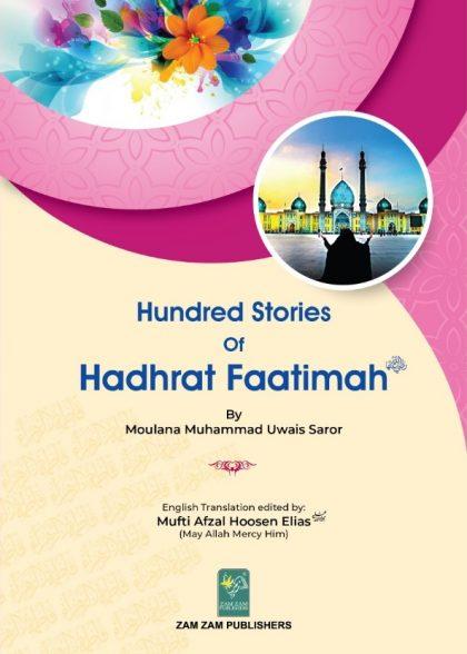 100 STORIES OF HADHRAT FAATIMAH