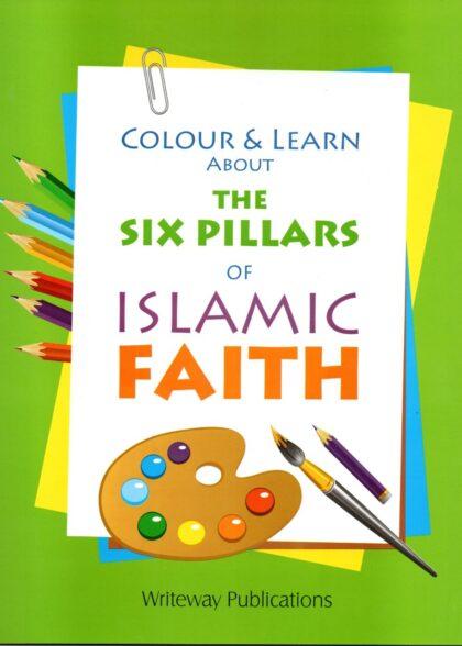 Colour & Learn About The Six Pillars Of Islamic Faith